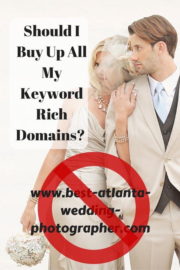 Should I Buy Up All The Keyword Rich Domains-