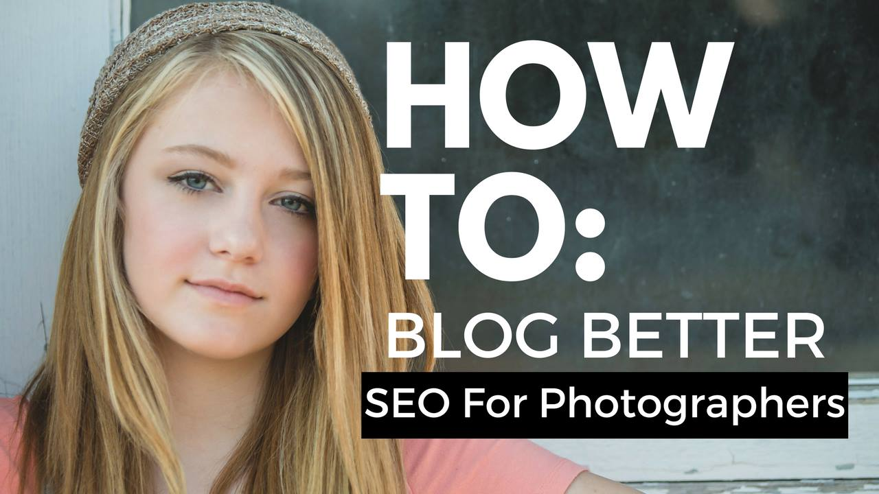 How photographers can blog for SEO
