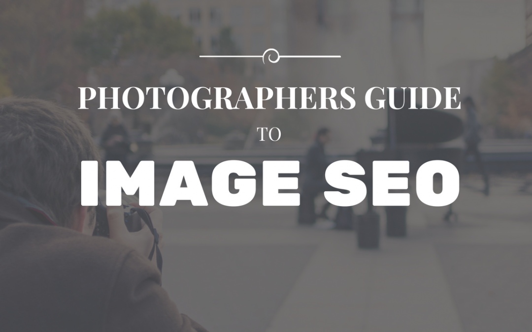 Photographers Guide to Image SEO