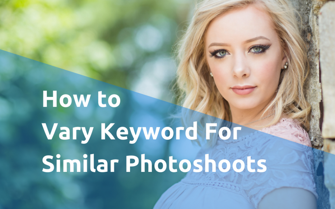 How Photographers Vary Target Keyword for Similar Blog Posts